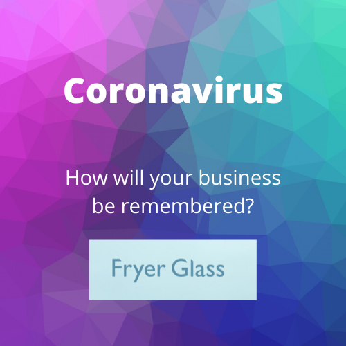 How will your business be remembered post-Coronavirus